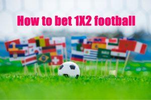 วิธีแทงบอล 1X2 ที่ง่ายที่สุด อีกหนึ่งของการแทงบอลออนไลน์ แบบวัดผลแพ้ ชนะ